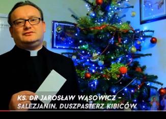 Życzenia od Księdza Wąsowicza!